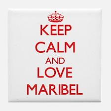 Keep Calm and Love Maribel Tile Coaster