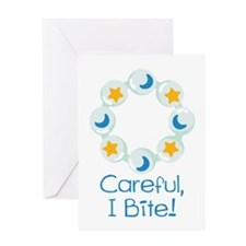 Careful, I Bite! Greeting Cards