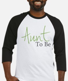 Aunt To Be (Green Script) Baseball Jersey