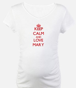 Keep Calm and Love Mary Shirt