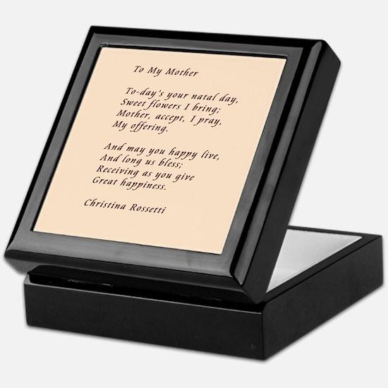 To My Mother Keepsake Box