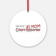 Job Mom Court Reporter Ornament (Round)