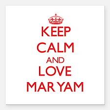 "Keep Calm and Love Maryam Square Car Magnet 3"" x 3"