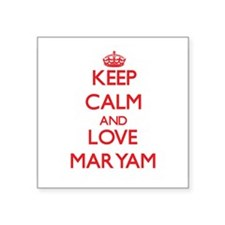 Keep Calm and Love Maryam Sticker