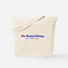Do Something Tote Bag