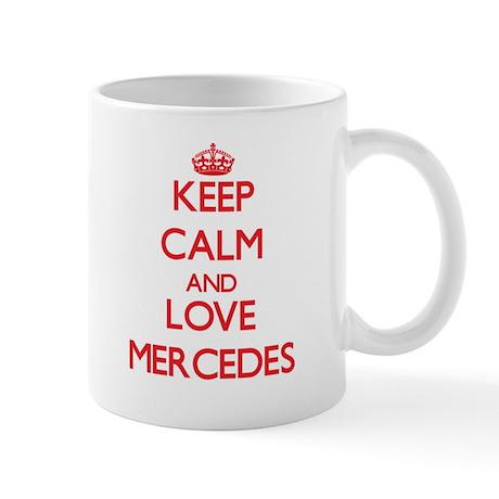 Keep Calm and Love Mercedes Mugs
