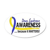 Down syndrome awareness Oval Car Magnets