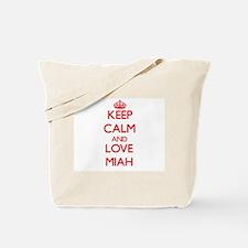 Keep Calm and Love Miah Tote Bag