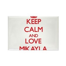 Keep Calm and Love Mikayla Magnets