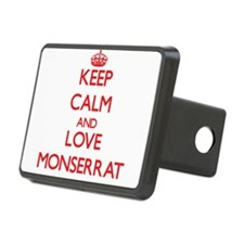 Keep Calm and Love Monserrat Hitch Cover