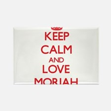 Keep Calm and Love Moriah Magnets