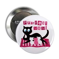 Purrfect Mom! Mothers Day Button