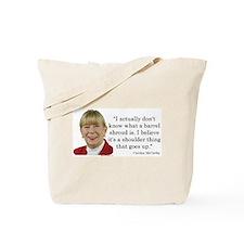 Carolyn McCarthy Quote Tote Bag