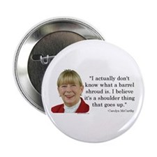 """Carolyn McCarthy Quote 2.25"""" Button (10 pack)"""