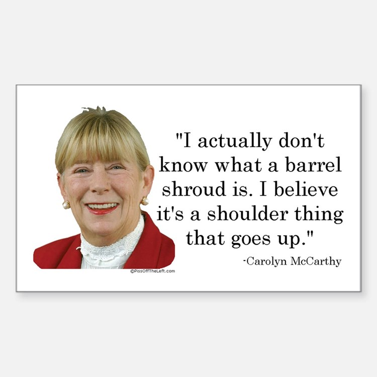 Carolyn McCarthy Quote Rectangle Decal