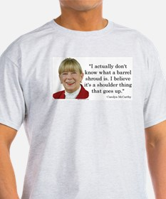 Carolyn McCarthy Quote T-Shirt