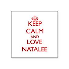 Keep Calm and Love Natalee Sticker