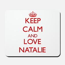 Keep Calm and Love Natalie Mousepad