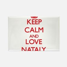 Keep Calm and Love Nataly Magnets