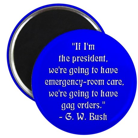 """Bush Gag Orders"" Magnet (10 pack)"