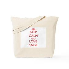 Keep Calm and Love Saige Tote Bag