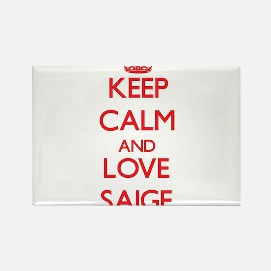 Keep Calm and Love Saige Magnets