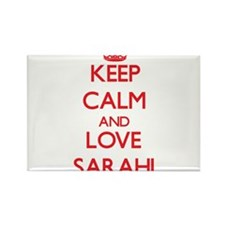 Keep Calm and Love Sarahi Magnets