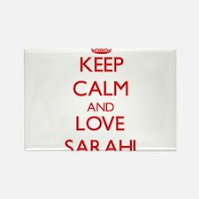 Keep Calm and Love Sarahi Magnets