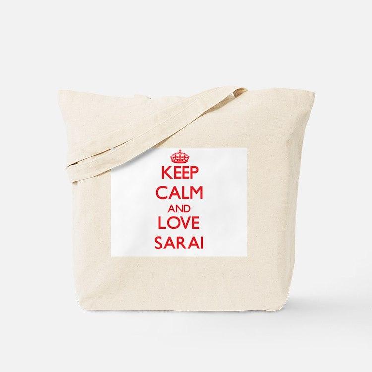 Keep Calm and Love Sarai Tote Bag