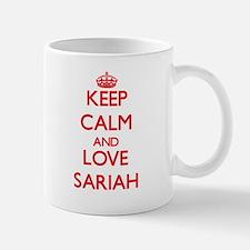 Keep Calm and Love Sariah Mugs