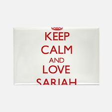 Keep Calm and Love Sariah Magnets