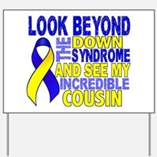 DS Look Beyond 2 Cousin Yard Sign