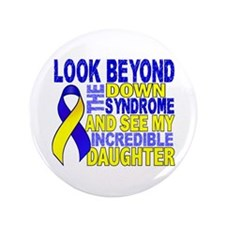 """DS Look Beyond 2 Daughter 3.5"""" Button"""