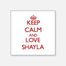 Keep Calm and Love Shayla Sticker
