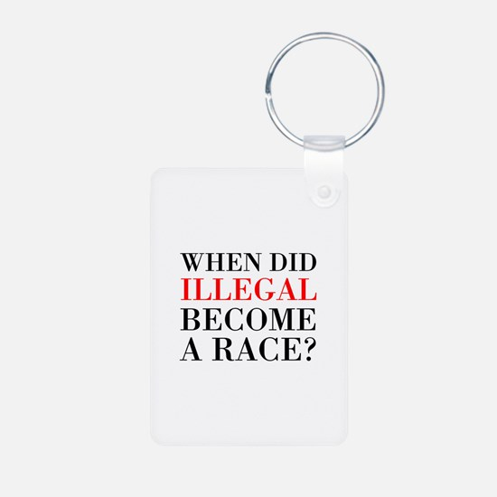 Illegal Race Keychains