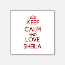 Keep Calm and Love Sheila Sticker