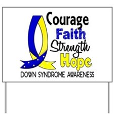 DS Courage Faith 1 Yard Sign