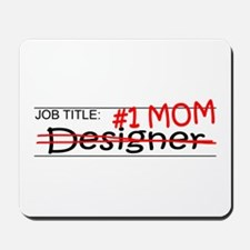 Job Mom Designer Mousepad