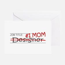 Job Mom Designer Greeting Card