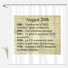 August 20th Shower Curtain