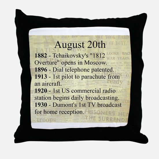 August 20th Throw Pillow