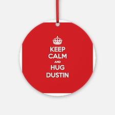 Hug Dustin Ornament (Round)