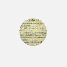 August 19th Mini Button