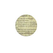 August 18th Mini Button