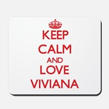 Keep Calm and Love Viviana Mousepad