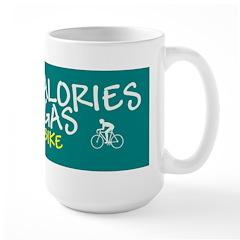 Burn Calories Not Gas Large Mug