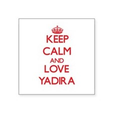 Keep Calm and Love Yadira Sticker