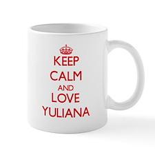 Keep Calm and Love Yuliana Mugs