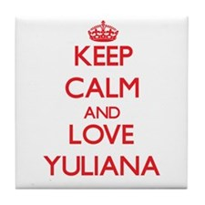 Keep Calm and Love Yuliana Tile Coaster
