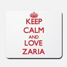 Keep Calm and Love Zaria Mousepad